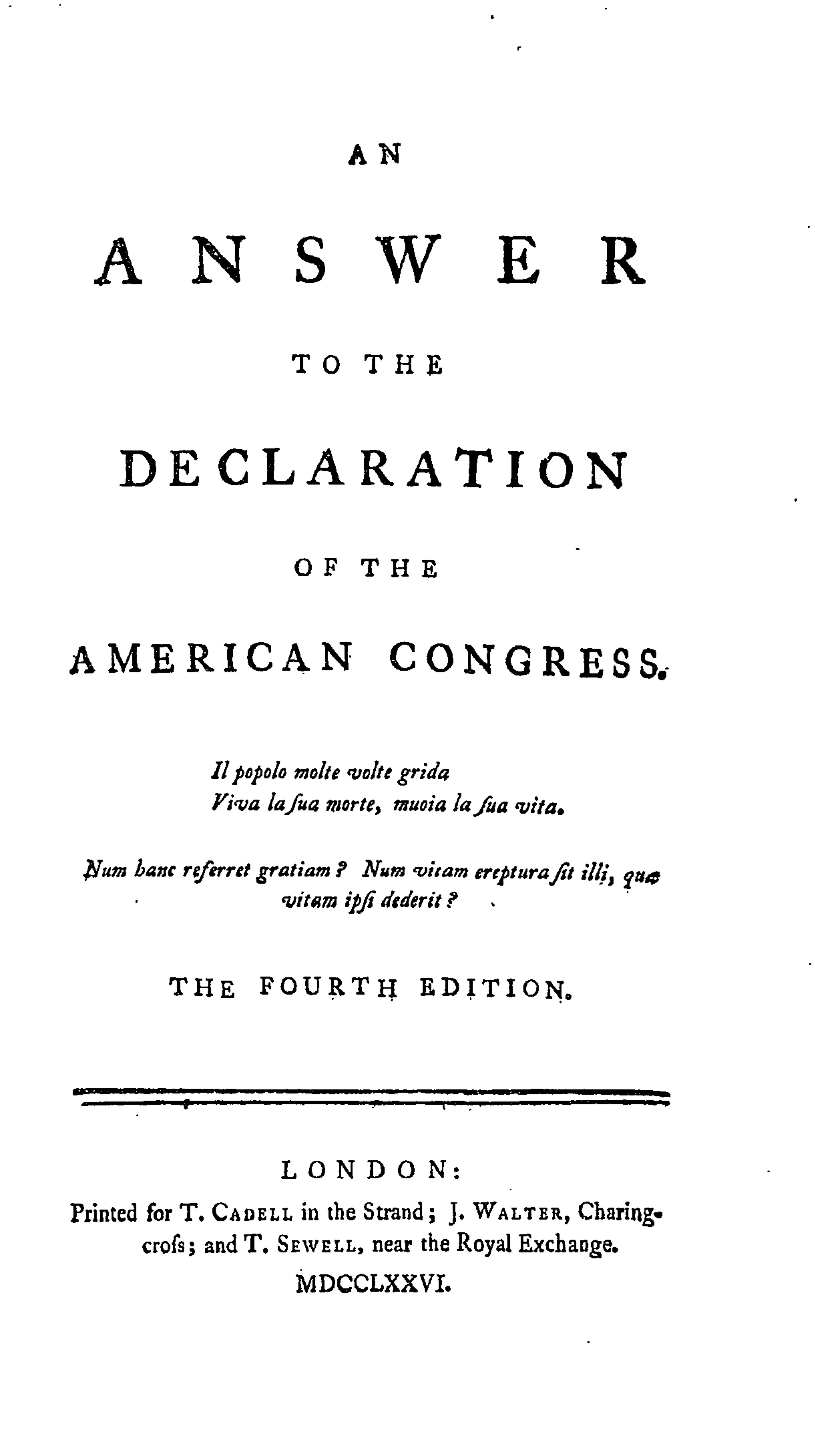 What are some reasons that the colonists wouldn't want to declare independence from England?